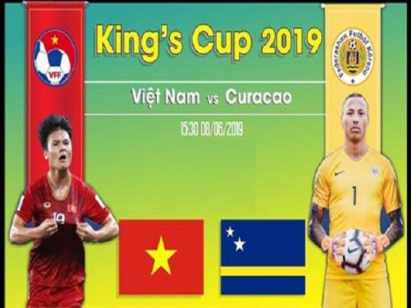 Dự đoán Curacao vs Việt Nam, 19h45 ngày 8/6