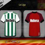 Dự đoán Betis vs Mallorca, 3h00 ngày 22/02