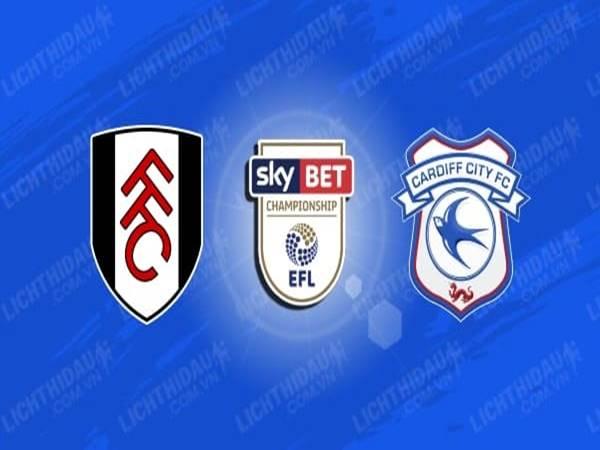 Dự đoán Fulham vs Cardiff, 02h15 ngày 11/7