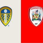 Dự đoán Leeds Utd vs Barnsley 23h00, 16/07 – Ngoại Hạng Anh