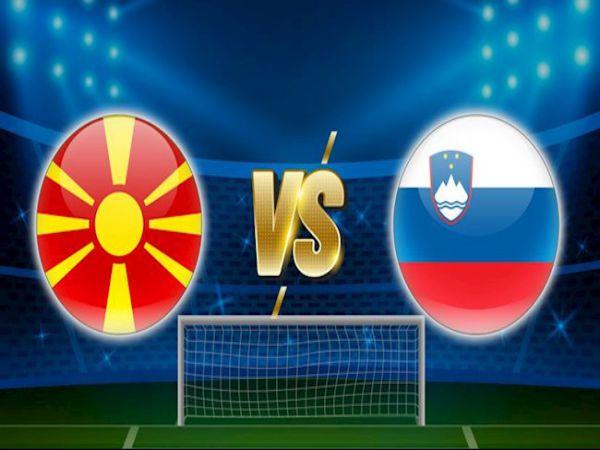 Dự đoán tỷ lệ kèo Bắc Macedonia vs Slovenia, 23h00 ngày 01/6