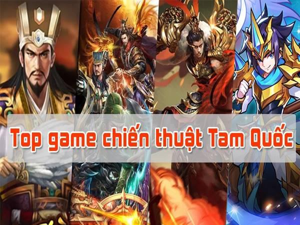 Những game chiến thuật Tam Quốc mà bạn không nên bỏ qua